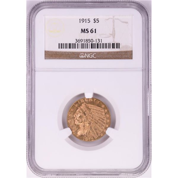 1915 $5 Indian Head Half Eagle Gold Coin NGC MS61