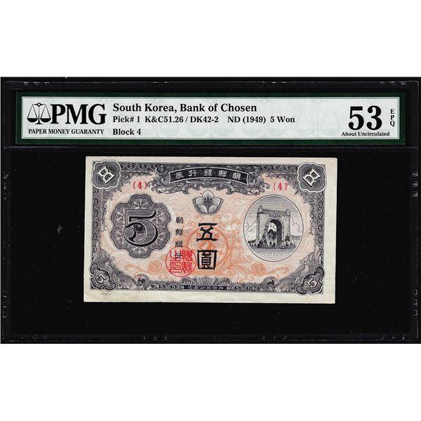 1949 South Korea Bank of Chosen 5 Won Note Pick# 1 PMG About Uncirculated 53EPQ