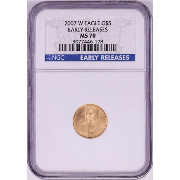 2007-W $5 American Gold Eagle Coin NGC MS70 Early Releases