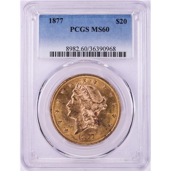 1877 $20 Liberty Head Double Eagle Gold Coin PCGS MS60