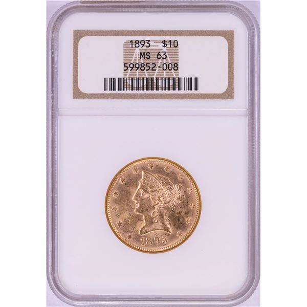 1893 $10 Liberty Head Eagle Gold Coin NGC MS63