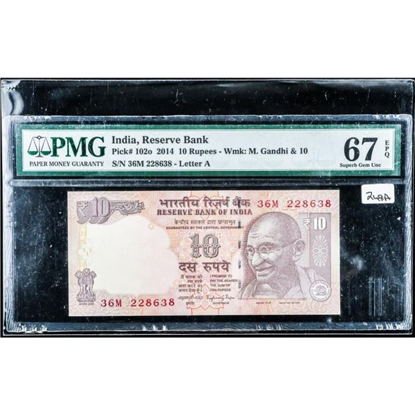 (557) India, Reserve Bank 2014 10 Rupees M.  Gandi and 10 GEM UNC 67 PMG