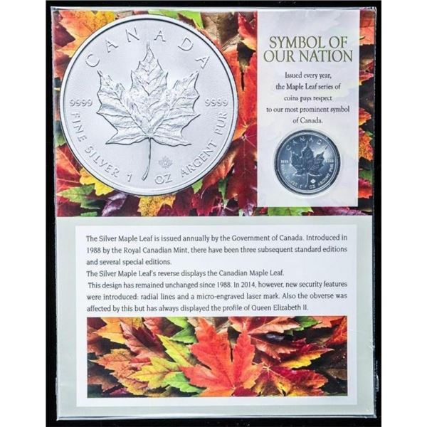 Symbol of Our Nation - .9999 Fine Silver RCM  Maple Leaf 5.00 with Display.