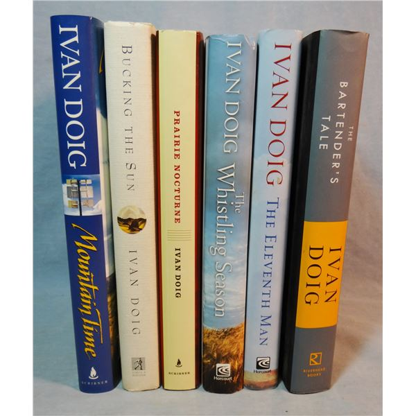 6 books by Doig, Ivan, Mountain Time, Bucking The Sun, Prairie Nocturne, The Whistling Season, The E