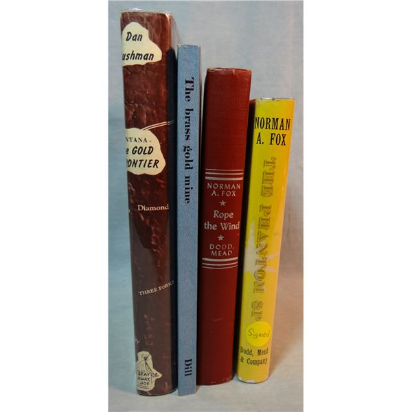 4 books: Fox, Norman (Great Falls author): The Phantom Spur and Rope The Wind; The Gold Frontier, Cu