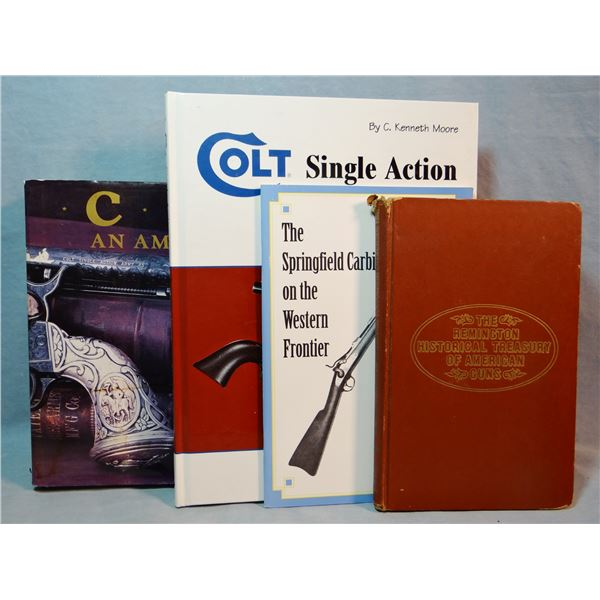 4 Firearm books: Colt - an American Legend, Wilson; Colt, Single Action Army Revolver Study, Moore;