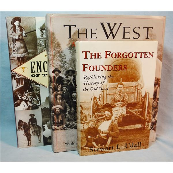 """3 """"Coffee Table"""" books: The West, Ward; Encyclopedia of the American West, Utley; The Forgotten Foun"""