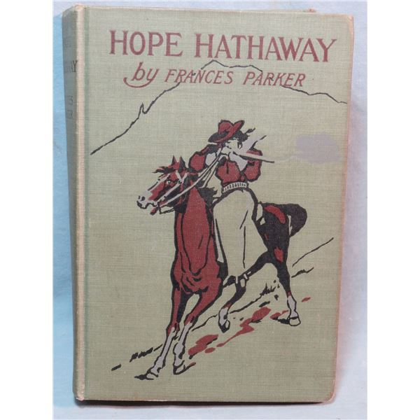 Parker, Frances, Hope Hathaway; the first book to be illustrated by CM Russell, vg
