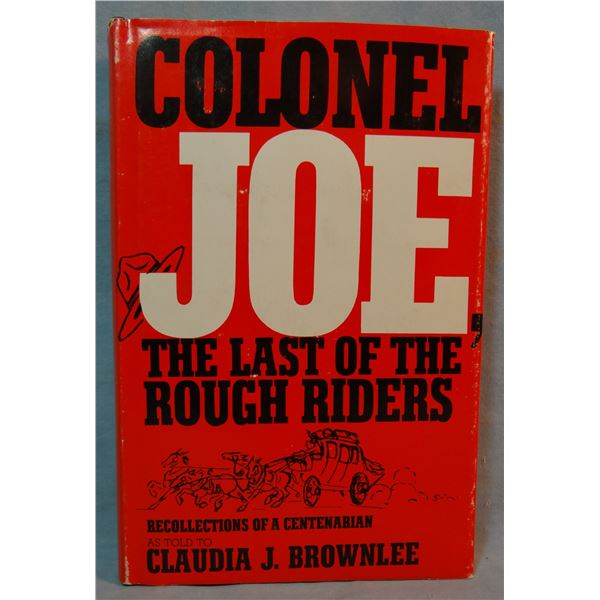 Brownlee, Claudia, Colonel Joe, Lewistown, MT area history