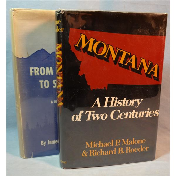2 books: From Wilderness to Statehood, Hamilton; Montana, A History of Two Centuries, Malone & Roede