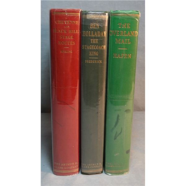 "3 Stage Coach books, Arthur Clark, Publishers: The Overland Stage"" by Leroy Hafen, 1st, 1926; Cheyen"