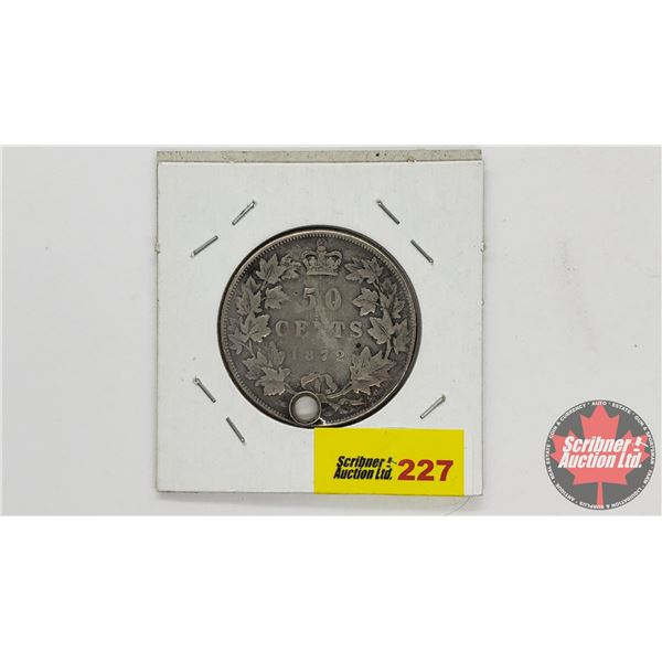 Canada Fifty Cent 1872 (Hold Punch)