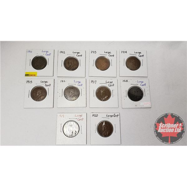 Canada Large Cent (10): 1911; 1912; 1913; 1914; 1915; 1916; 1917; 1918; 1919; 1920