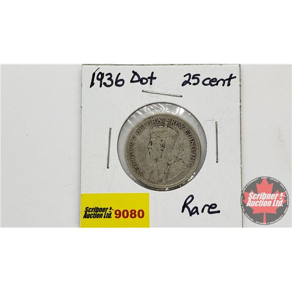 Canada Twenty Five Cent 1936 Dot