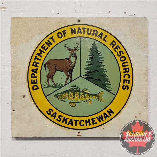 Wooden Sign : Department of Natural Resources Saskatchewan Wooden Sign