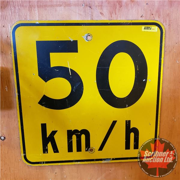 """Metal Reflective Road Sign : 50km/hr (18""""H x 18""""W)"""