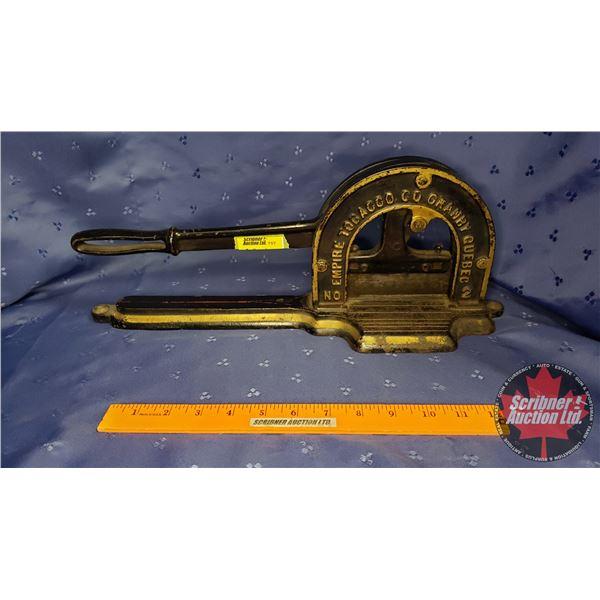 """Tobacco Cutter : Empire Tobacco Co. Granby Quebec No 2  (6-1/2""""H x 16""""L)"""