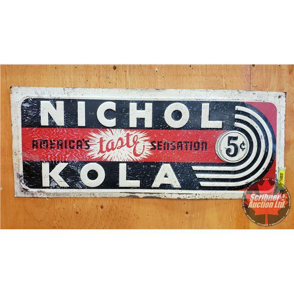 """Single Sided Tin Sign : Vintage Nichol Kola """"America's Taste Sensation 5¢"""" (Embossed) (11"""" x 27-1/2"""""""