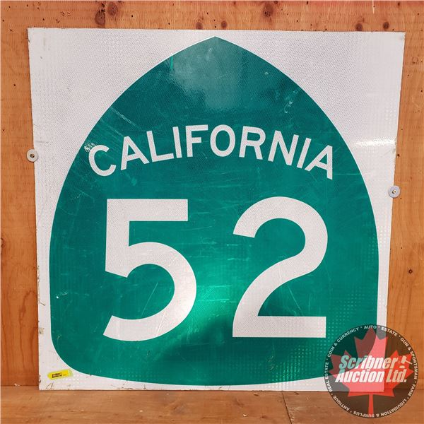 """Single Sided Metal Reflective Road Sign """"California 52"""" (30"""" x 30"""")"""
