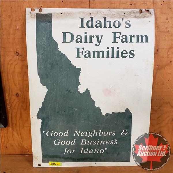 "Double Sided Tin Sign ""Idaho's Dairy Farm Families"" (24""H x 18""W)"
