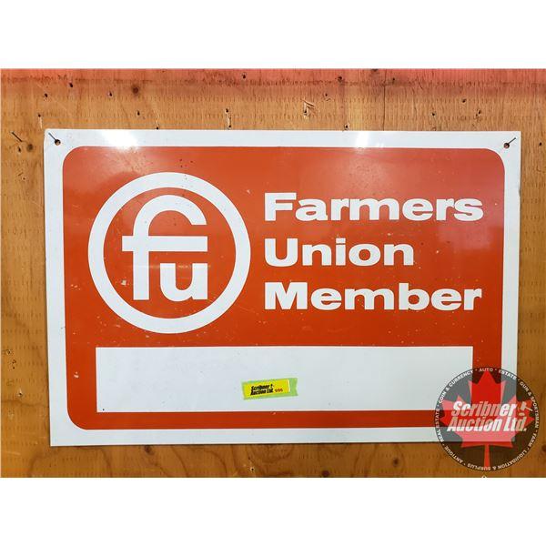 "Single Sided Tin Sign ""Farmers Union Member"" (12""H x 18""W)"