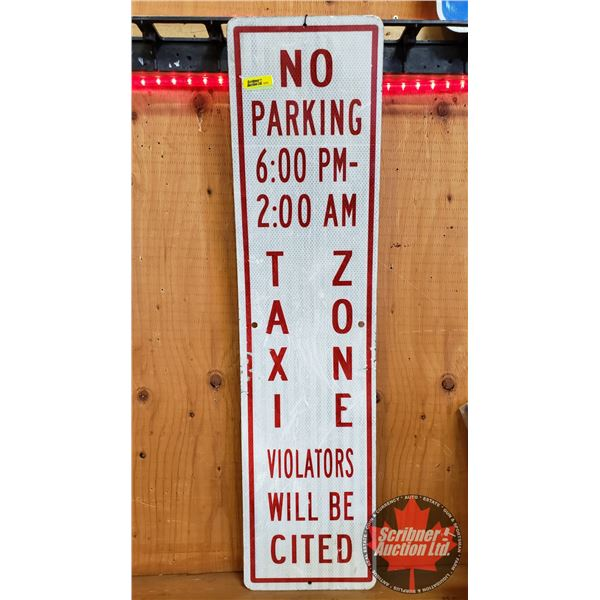 """Single Sided Metal Reflective Street Sign """"No Parking Taxi Zone"""" (36""""H x 9""""W)"""