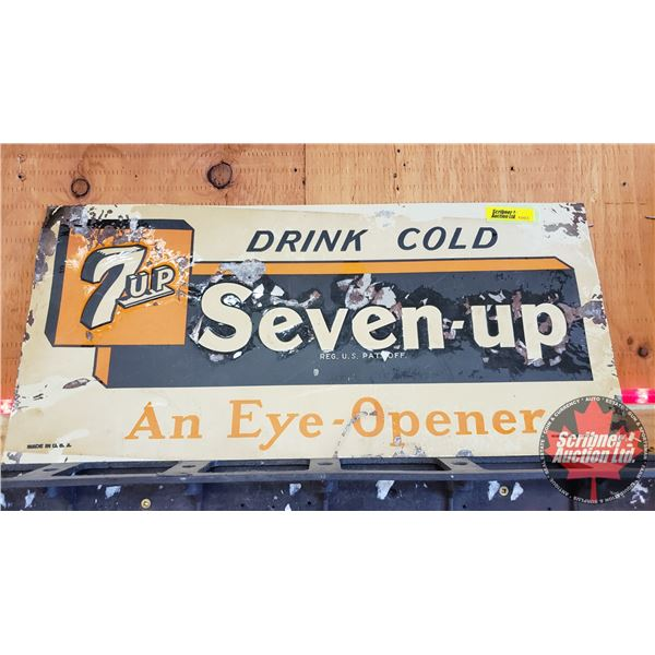 """Single Sided Tin Sign : Vintage """"Drink Cold 7-Up An Eye Opener"""" (Embossed) (9"""" x 19-1/2"""")"""