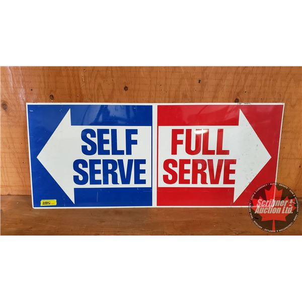 """Single Sided Tin Sign """"Self Serve / Full Serve"""" (On Back """"Retained Sample"""" 11/25/92) (12"""" x 28"""")"""