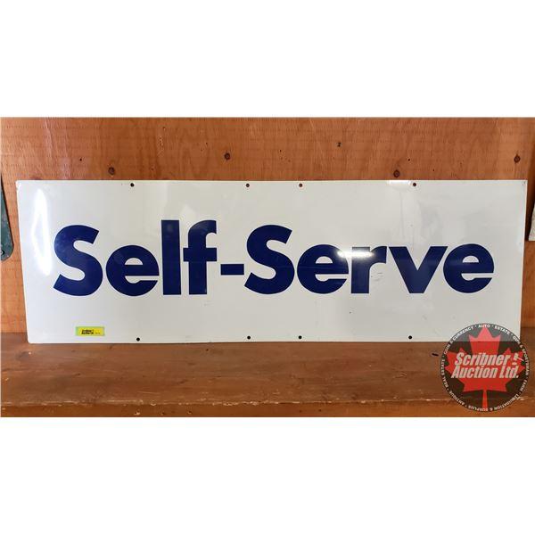 "Single Sided Tin ""Self Serve Sign"" (11-3/4"" x 35-3/4"")"