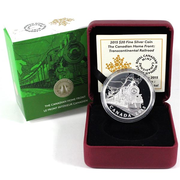 2015 $20 The Canadian Home Front - Transcontinental Railroad Fine Silver Coin (Capsule lightly scrat