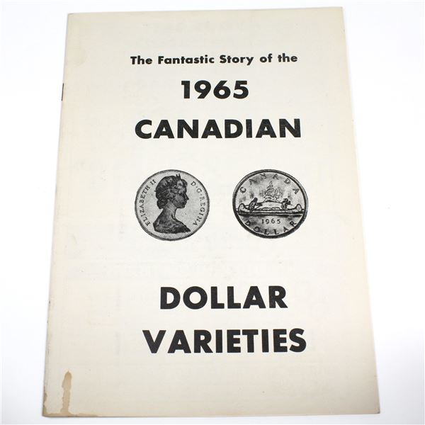 """VINTAGE """"The Fantastic Story of the 1965 Canadian Dollar Varieties"""" Booklet."""