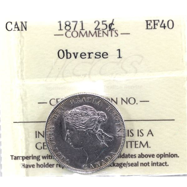 1871 Canada 25-centObv.1, ICCS Certified EF-40! A bright mid grade coin with great eye appeal.