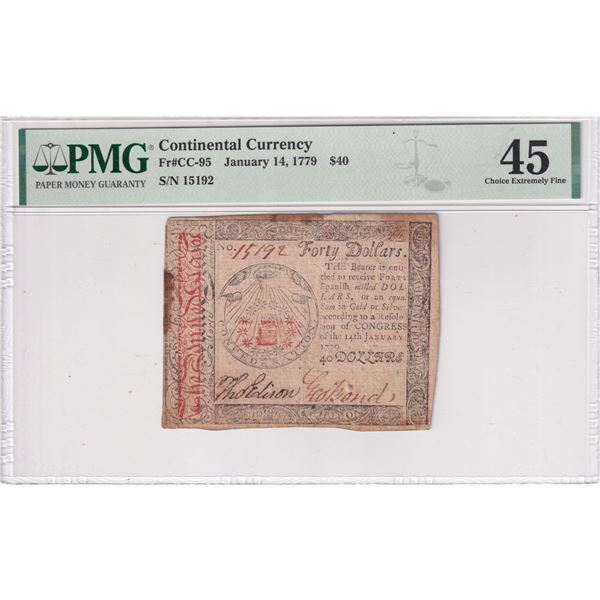 Continental Currency January 14, 1779 $40. S/N: 15192 (FR#CC-95) PMG Certified Choice Extremely Fine