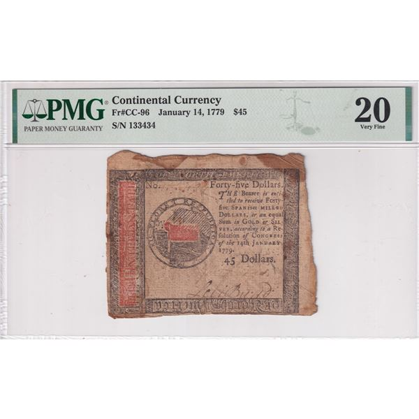 Continental Currency January 14, 1779 $45. S/N: 133434 (FR#CC-96) PMG Certified Very Fine 20 (stains