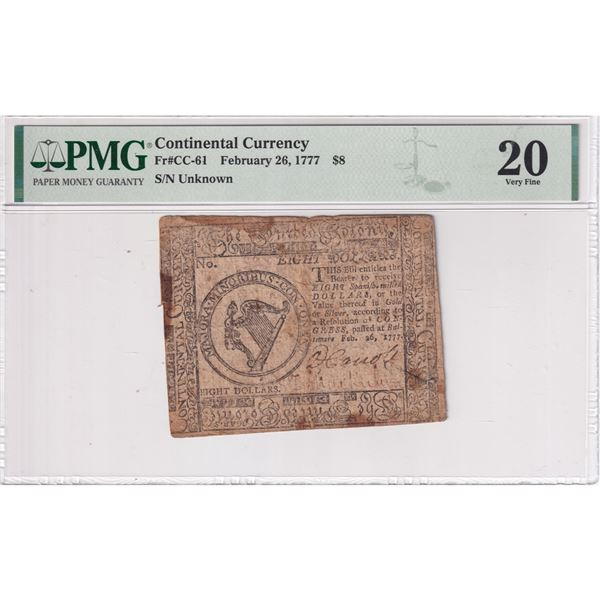 Continental Currency February 26, 1777 $8. S/N: Unknown (FR#CC-61) PMG Certified Very Fine 20 (stain