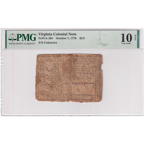 Virginia Colonial Note October 7, 1776 $2/3 S/N: Unknown (FR#VA-104) PMG Certified VG-10 NET (Backed