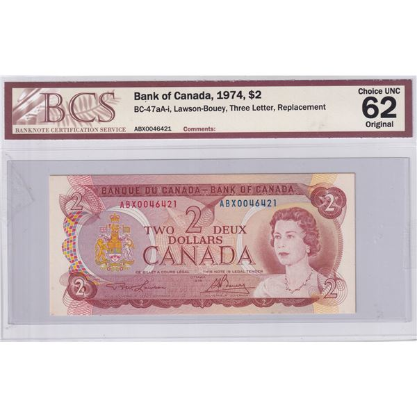 BC-47aA-i 1974 Bank of Canada $2, Replacement Lawson-Bouey. S/N: ABX0046421 BCS Certified Choice UNC