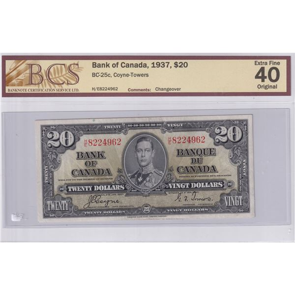 1937 BC-25c Bank of Canada $20, Coyne-Towers, Changeover, H/E8224962, BCS Certified EF-40 Original.