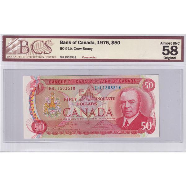 1975 BC-51b Bank of Canada $50, Crow-Bouey, EHL1503518, BCS Certified AU-58 Original.