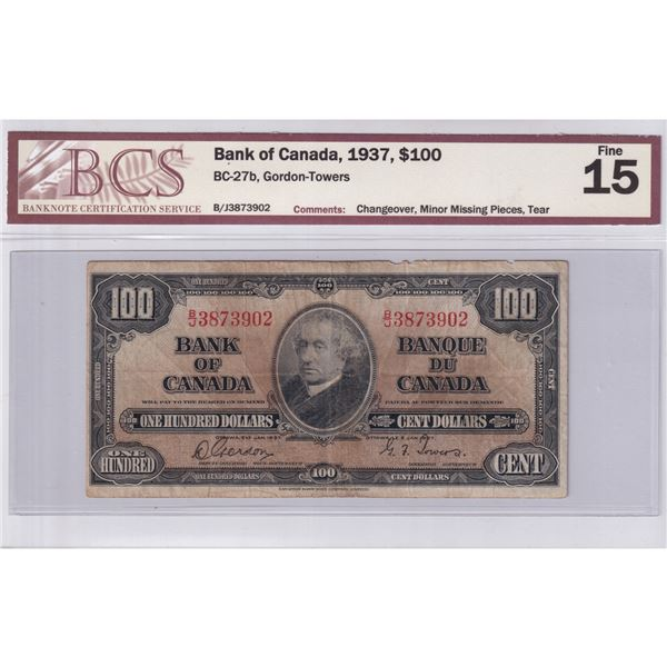 1937 BC-27b Bank of Canada $100, Gordon-Towers, Changeover, B/J3873902, BCS Certified F-15 (Minor mi