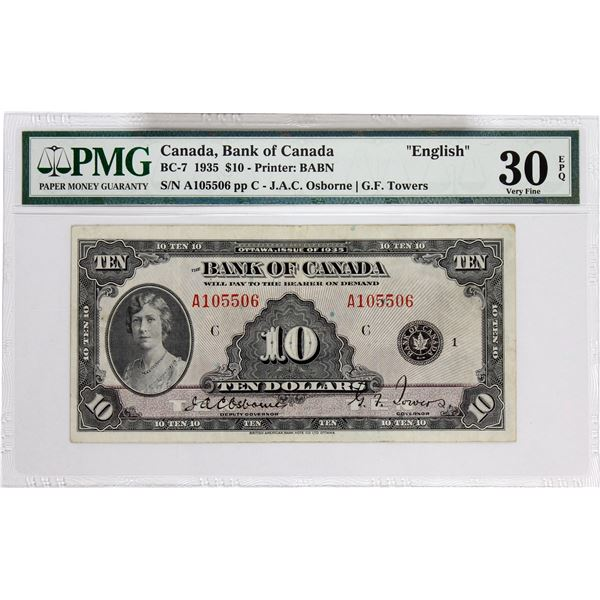 BC-7 1935 Bank of Canada, $10 English Osborne-Towers, S/N: A105506-C. PMG Certified VF-30 EPQ!.