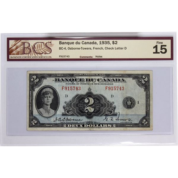 BC-4 1935 Bank of Canada, $2 French  Osborne-Towers, S/N: F915743-D. BCS Certified Fine-15 (holes) .