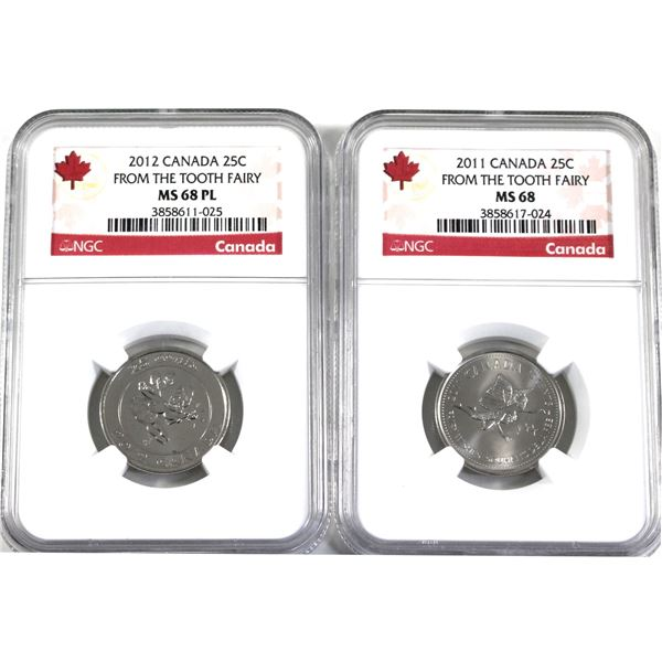 2011 & 2012 From the Tooth Fairy Canada 25-cent NGC Certified MS-68. 2pcs