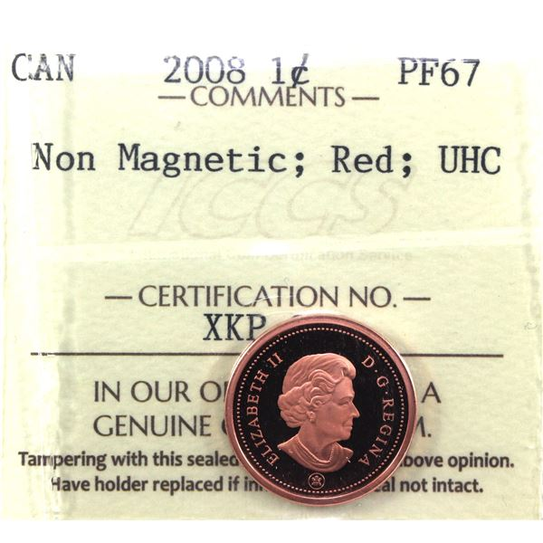2008  Non-Magnetic 1-cent ICCS Certified PF-67; UHC