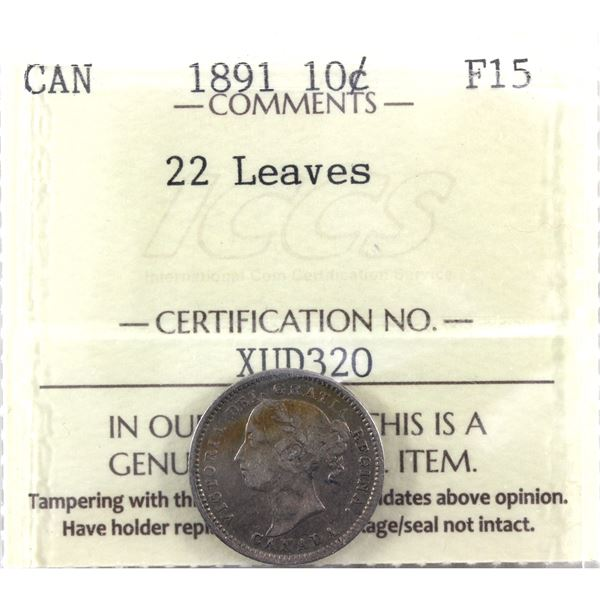 1891 10-cent 22 Leaves ICCS Certified F-15!