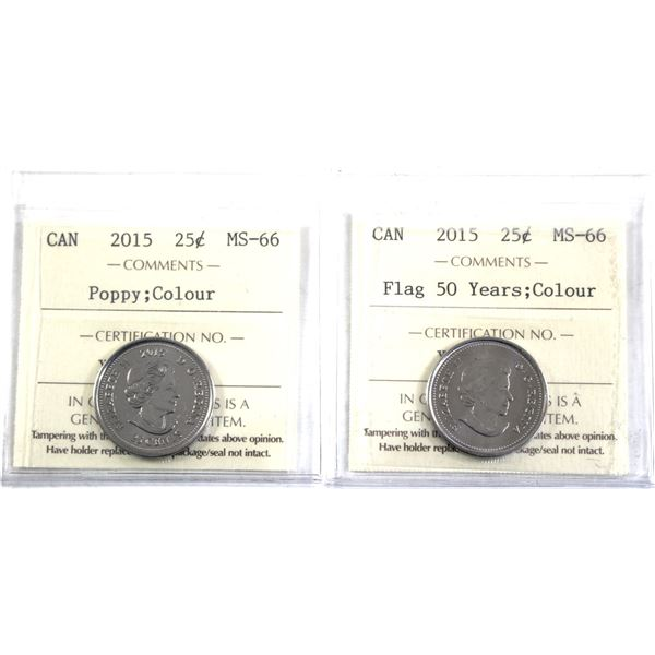 2015 Flag 50 years & 2015 Poppy both Coloured 25-cent ICCS Certified MS-66. 2pcs