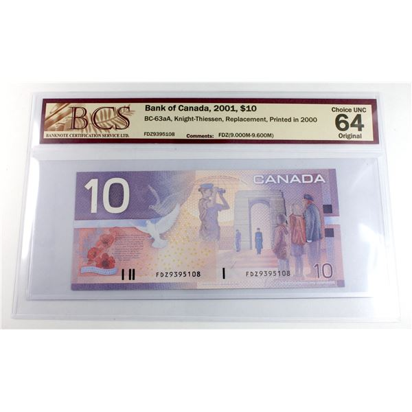 BC-63aA 2001 Bank of Canada $10, Knight-Thiessen, Replacement, Printed in 2000, S/N: FDZ9395108, BCS