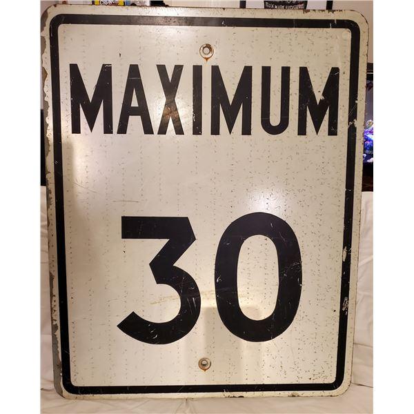 "MAXIMUM 30 METAL ROAD SIGN 30x24"""