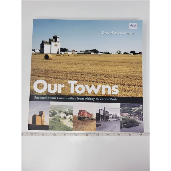 Our towns Saskatchewan history book