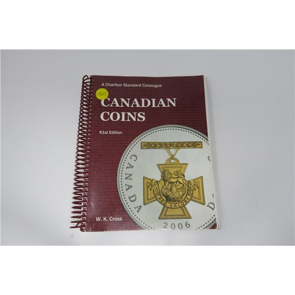 Canadian Coins Collecrots Guide 61st Ed by W.K. Cross